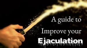 ejaculate harder and farther